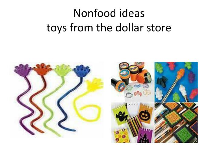 Nonfood ideas