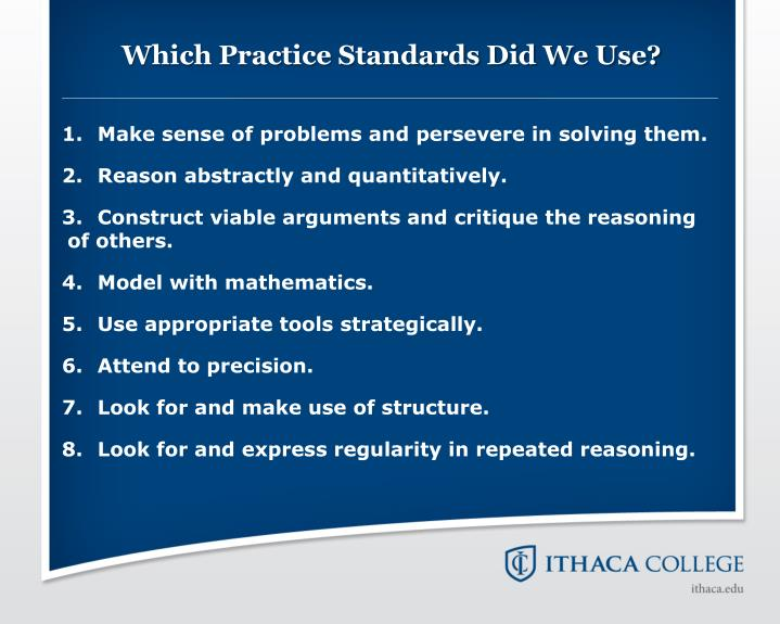 Which Practice Standards Did We Use?