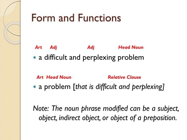 Form and functions