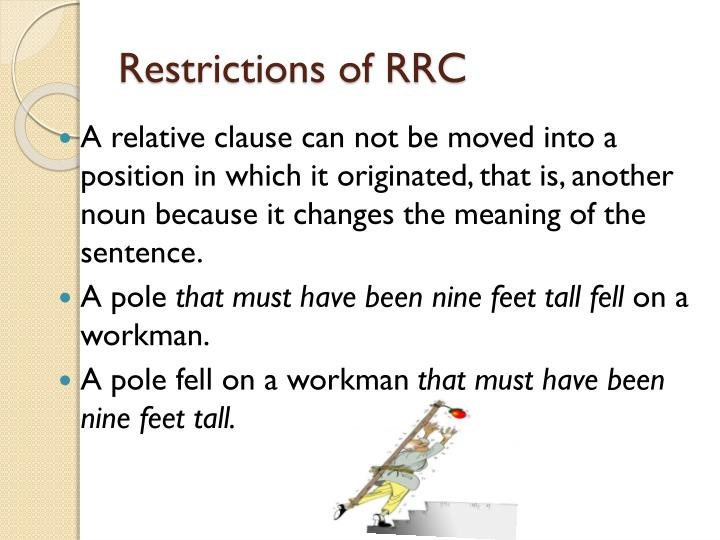 Restrictions of RRC