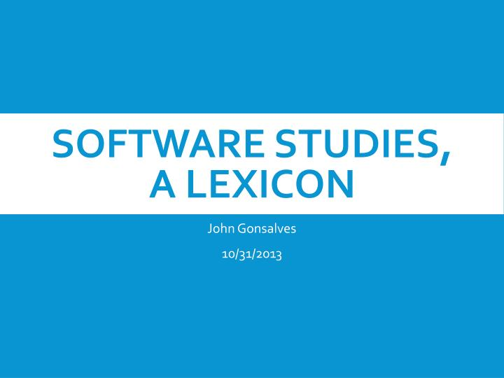 Software studies a lexicon