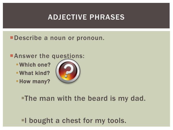 Adjective phrases