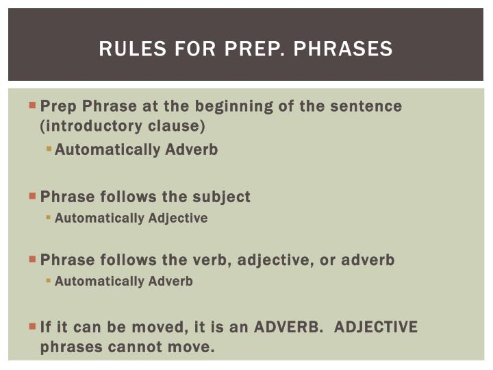 Rules for prep. phrases