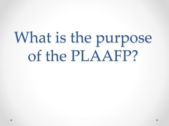 What is the purpose of the PLAAFP?
