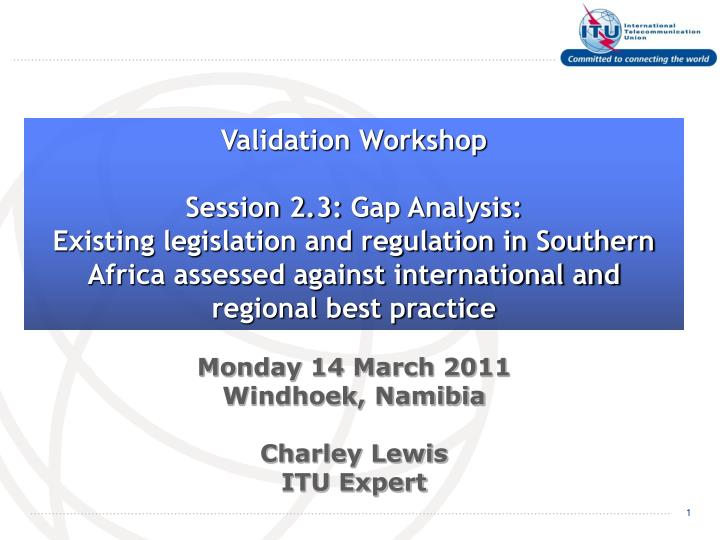 Validation Workshop