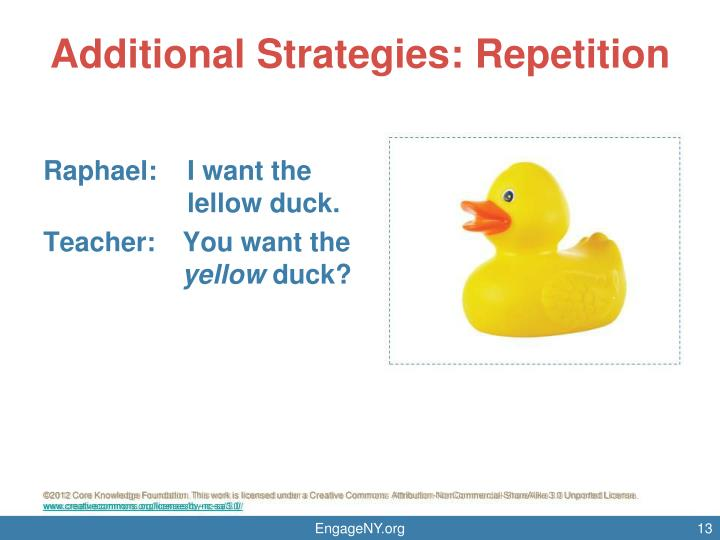 Additional Strategies: Repetition