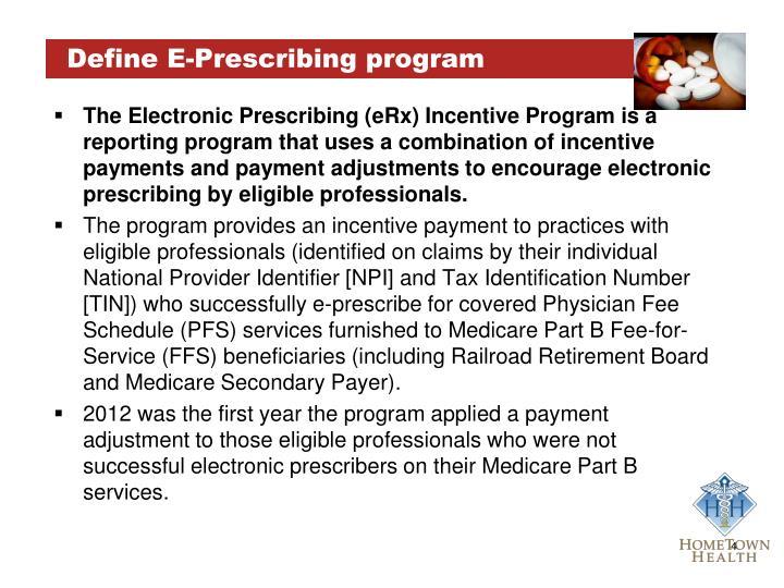 Define E-Prescribing program