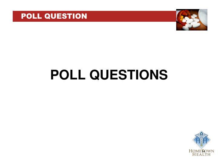 POLL QUESTION