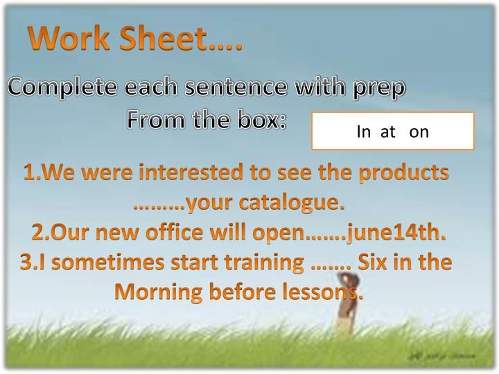 Work Sheet….