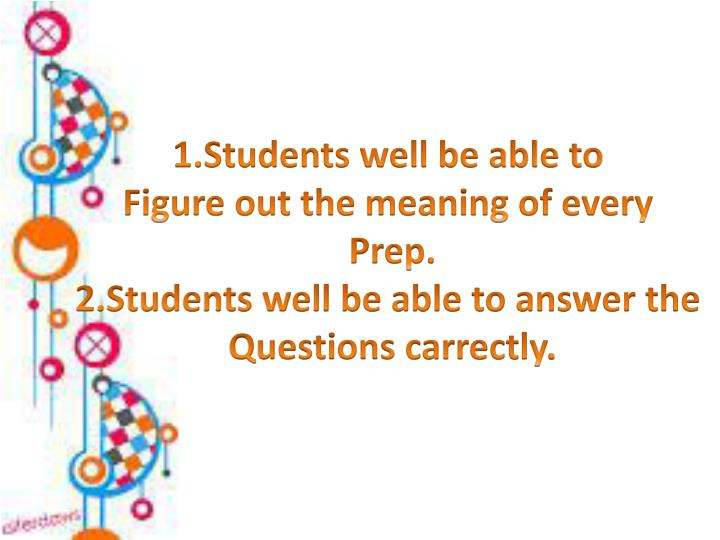 1.Students well be able to