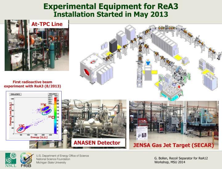 Experimental Equipment for ReA3