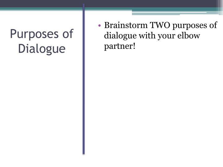 Purposes of Dialogue