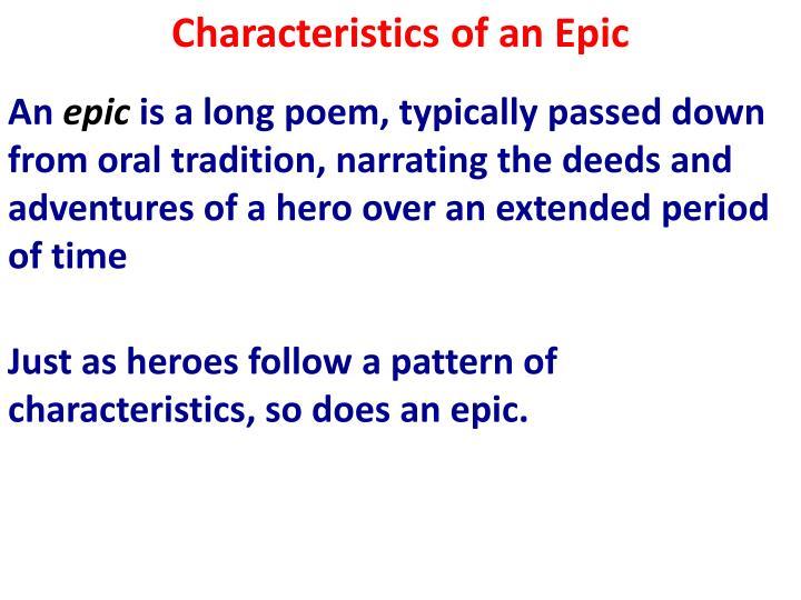 Characteristics of an Epic