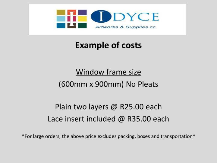 Example of costs