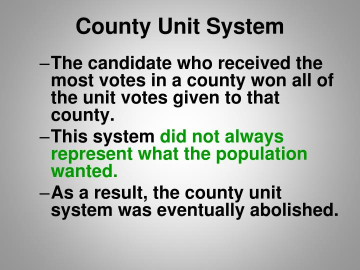 County Unit System