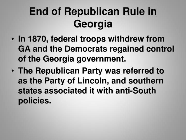 End of Republican Rule in Georgia