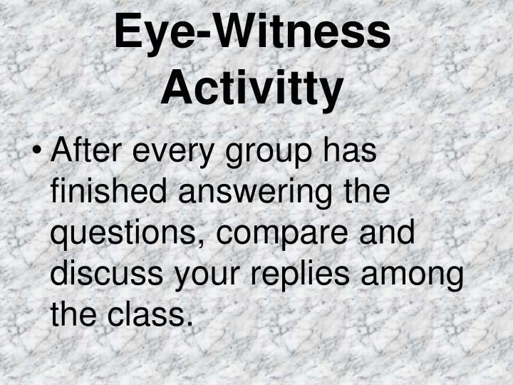 Eye-Witness Activitty