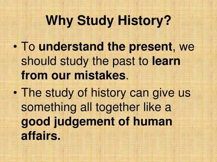 Why Study History?