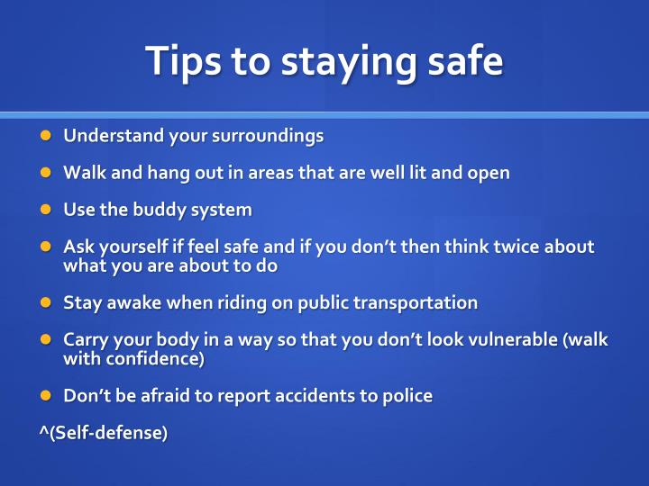Tips to staying safe