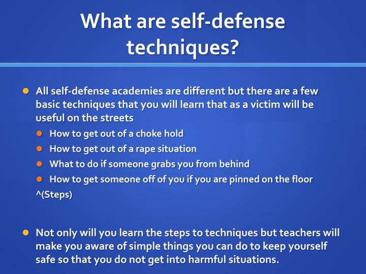 What are self-defense techniques?