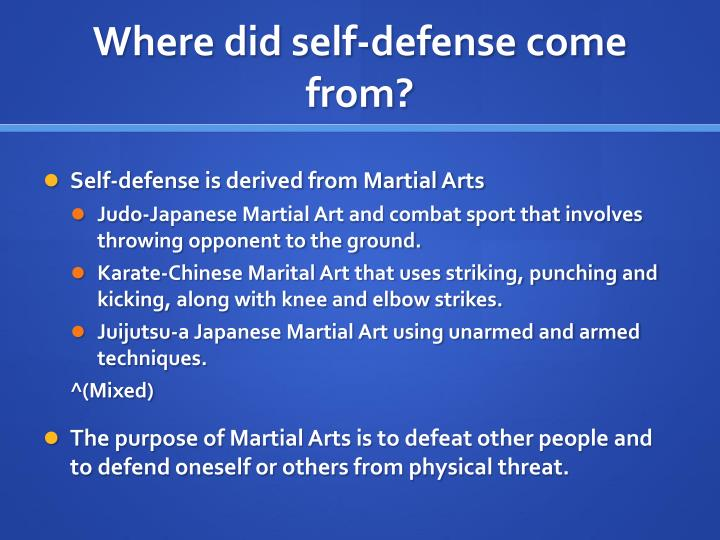 Where did self defense come from