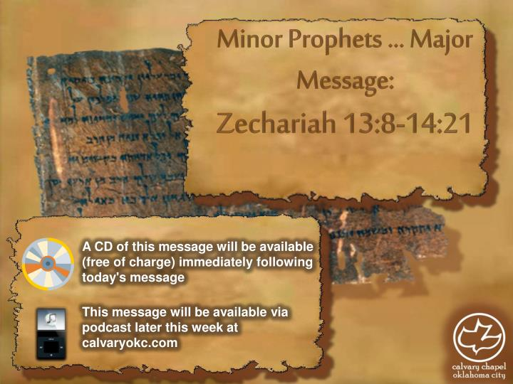 Minor Prophets … Major Message:
