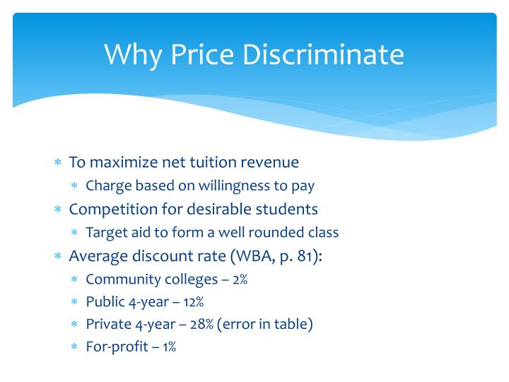 Why Price Discriminate