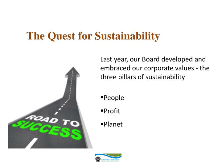 The Quest for Sustainability