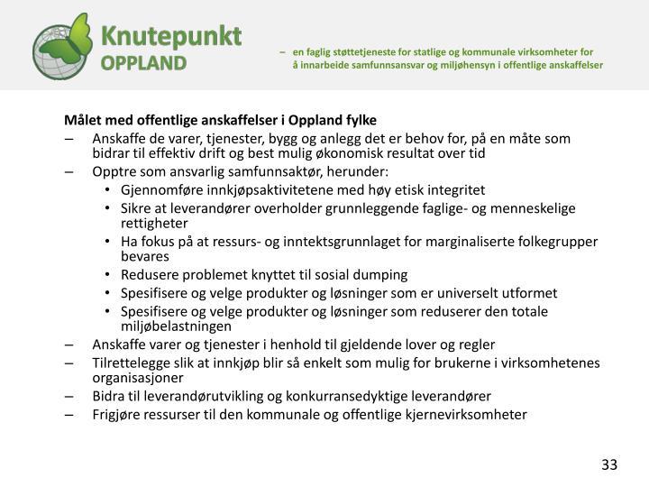 Målet med offentlige anskaffelser i Oppland fylke