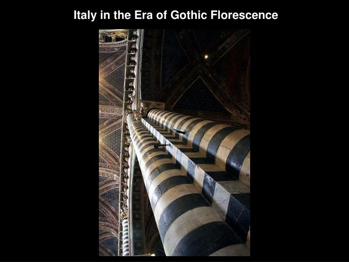 Italy in the Era of Gothic Florescence