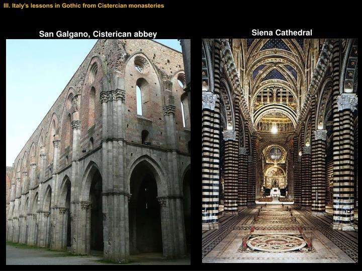 III. Italy's lessons in Gothic from Cistercian monasteries