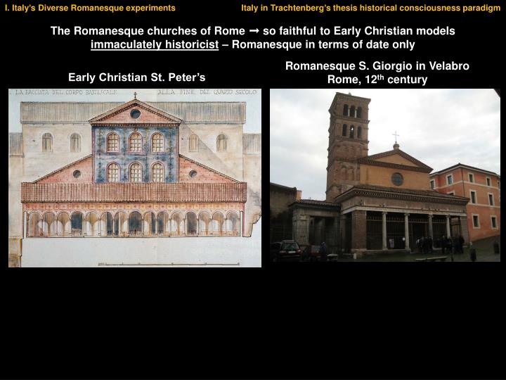 I. Italy's Diverse Romanesque experiments