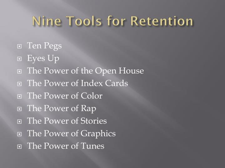 Nine Tools for Retention