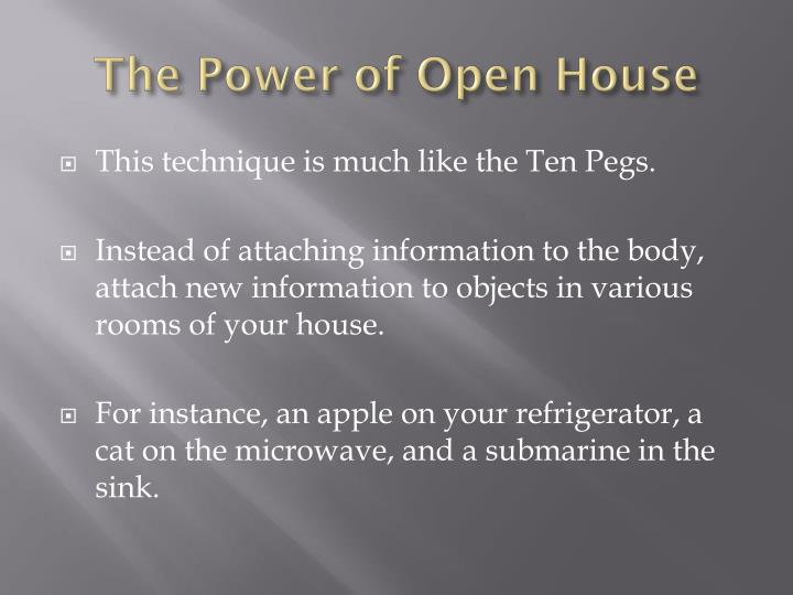 The Power of Open House