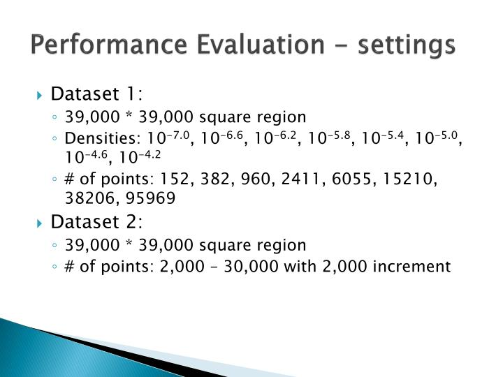 Performance Evaluation - settings