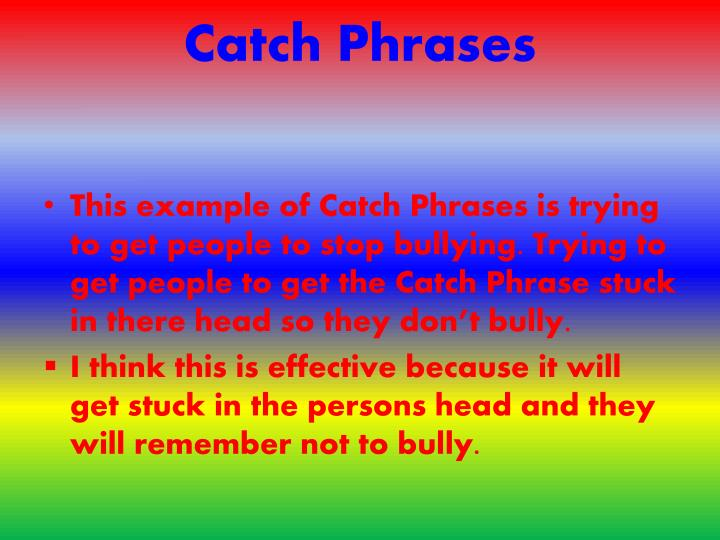 Catch Phrases