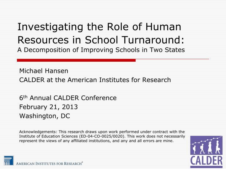 Investigating the Role of Human Resources in School Turnaround: