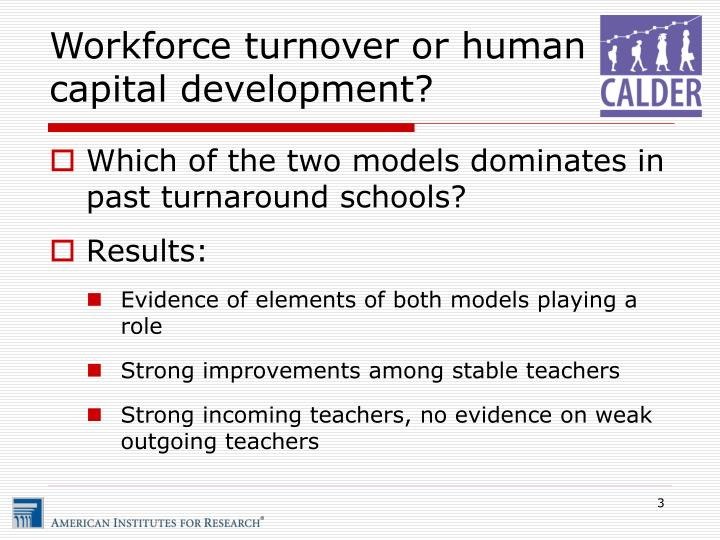 Workforce turnover or human capital development?