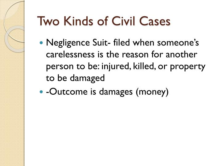 Two Kinds of Civil Cases
