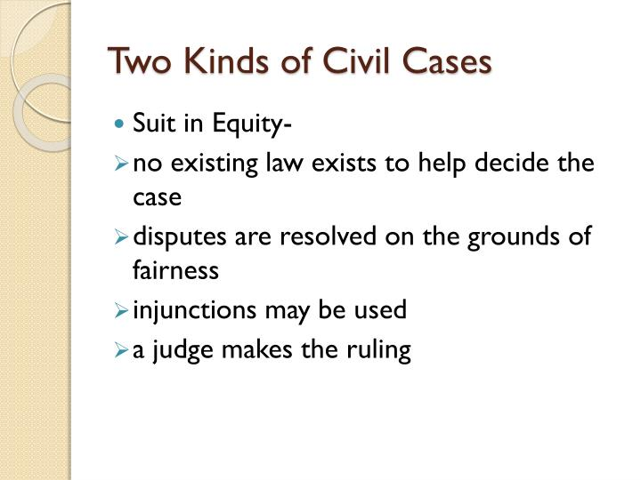 Two kinds of civil cases1