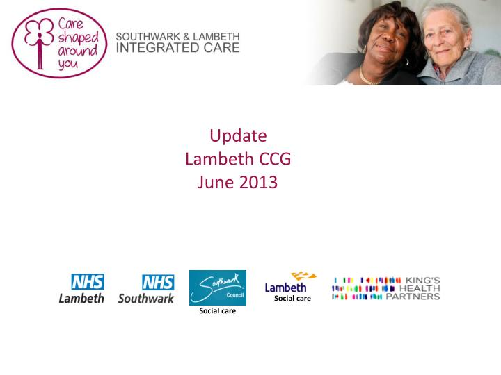 Update lambeth ccg june 2013