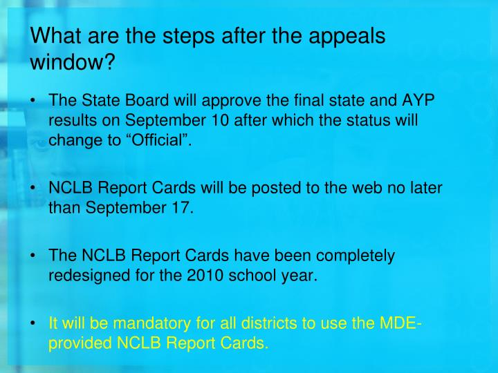 What are the steps after the appeals window?