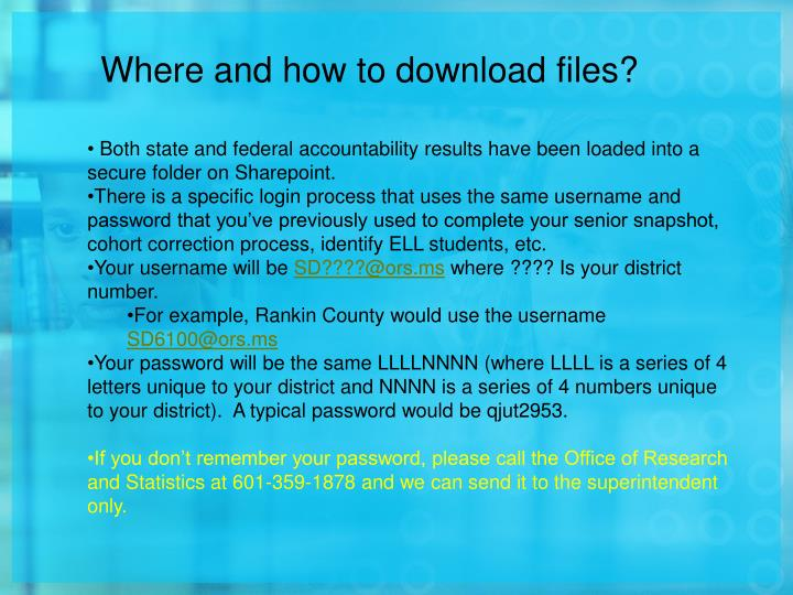 Both state and federal accountability results have been loaded into a secure folder on