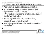 2 virtual clouds based on physical models 2 4 next step multiple forward scattering2