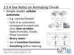 2 virtual clouds based on physical models 2 5 a few notes on animating clouds1