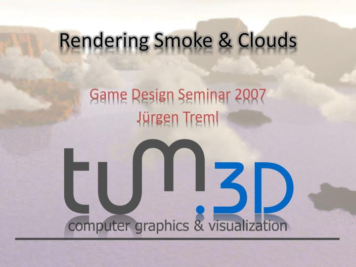 Rendering smoke clouds
