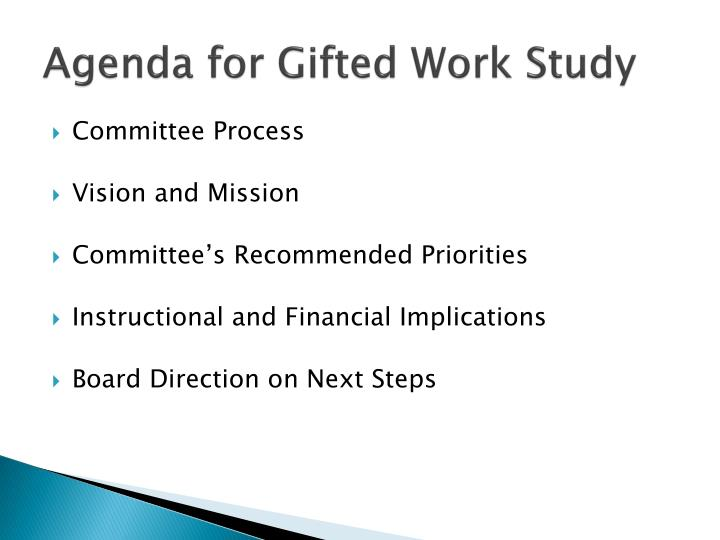 Agenda for Gifted Work Study