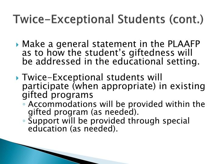 Twice-Exceptional Students (cont.)