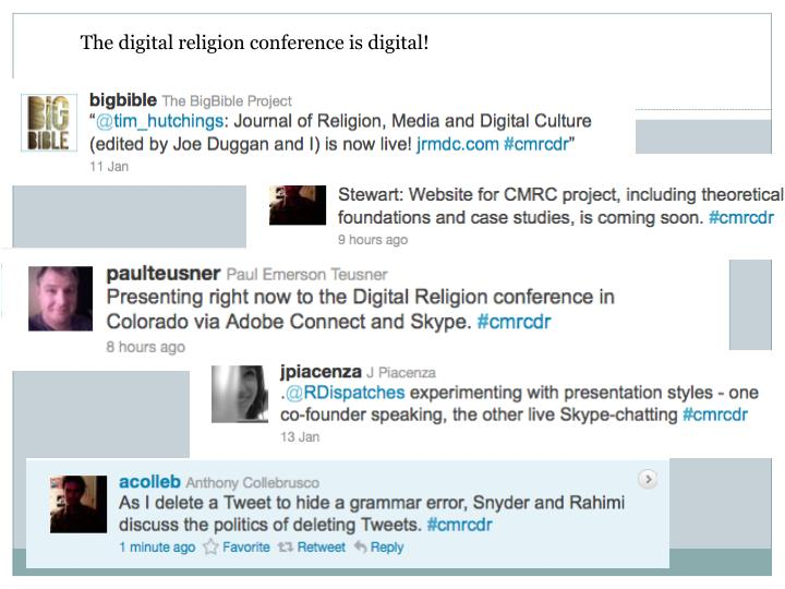 The digital religion conference is digital!