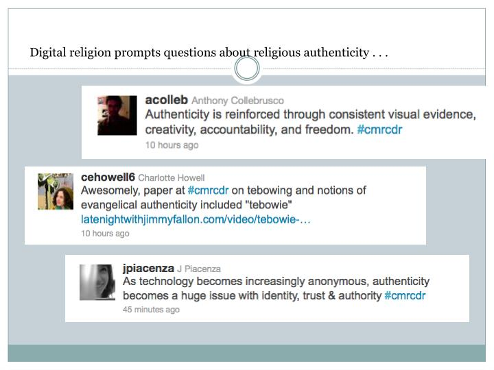 Digital religion prompts questions about religious authenticity . . .